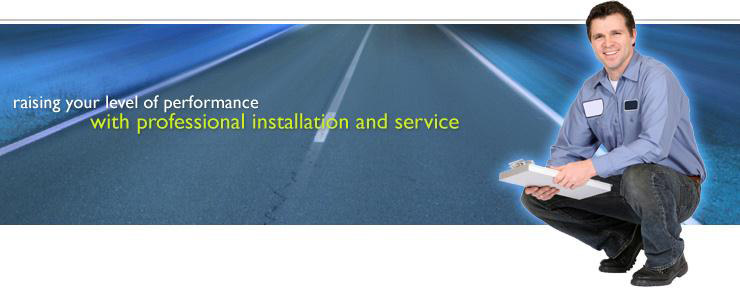 Professional installation and service